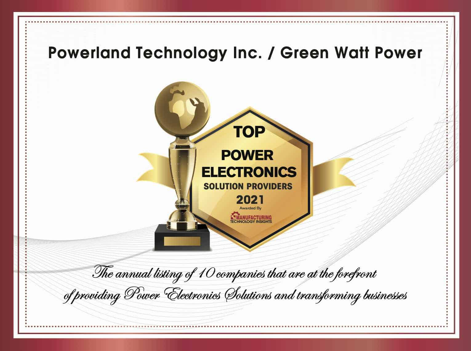 Powerland/Green Watt Power selected Top 10 Power Electronics Supplier